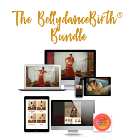 The BellydanceBirth® Bundle