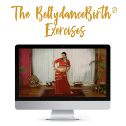 The BellydanceBirth® Exercises